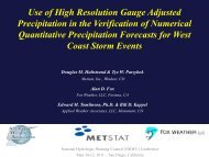 Use of High Resolution Gauge Adjusted Precipitation in the ...