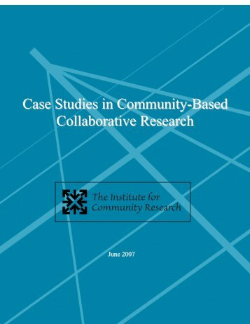 Case Studies in Community-Based Collaborative Research