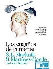 Los engaños de la mente- S.L. Macknik.pdf?part=0