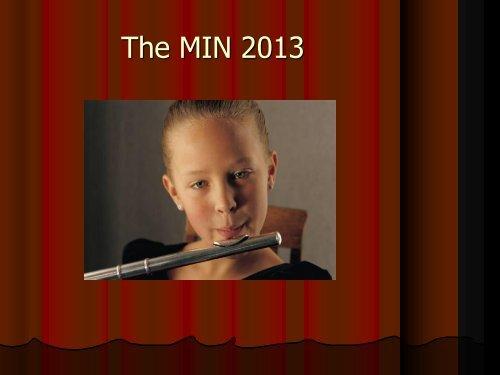 The MIN 2013