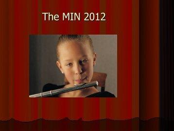 The MIN 2012