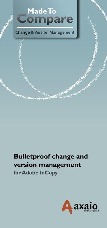 Bulletproof change and version management