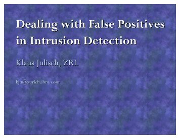 Dealing with False Positives in Intrusion Detection