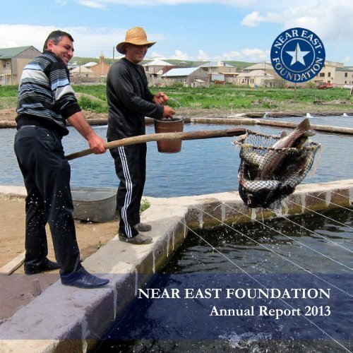 Near East Foundation 2013 Annual Report