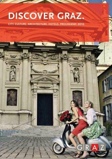 Discover Graz 2012 (sights, events, excursions ... - Graz Tourismus