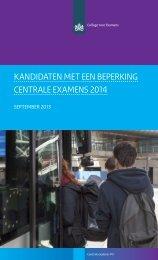 KANDIDATEN MET EEN BEPERKING CENTRALE EXAMENS 2014
