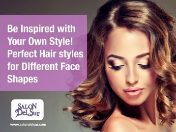 Show Off the Right Style with the Best Hair Stylist in Carmel Valley