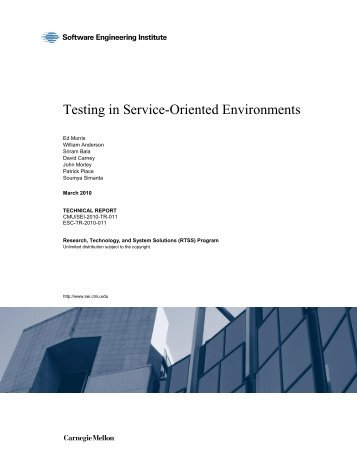 Testing in Service-Oriented Environments - Software Engineering ...