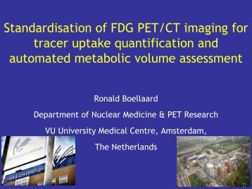 Standardisation of FDG PET/CT imaging for tracer uptake ...