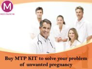 Buy MTP KIT to Solve your problem of unwanted pregnancy