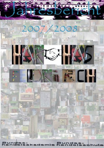 Jahresbericht 2007/2008 - HAK Feldkirch
