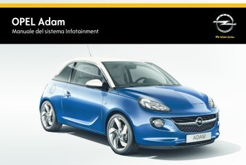 Opel ADAM Infotainment Manual MY 15.0 - ADAM Infotainment Manual MY 15.0 manuale