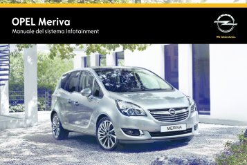 Opel Meriva Infotainment Manual MY 15.0 - Meriva Infotainment Manual MY 15.0 manuale