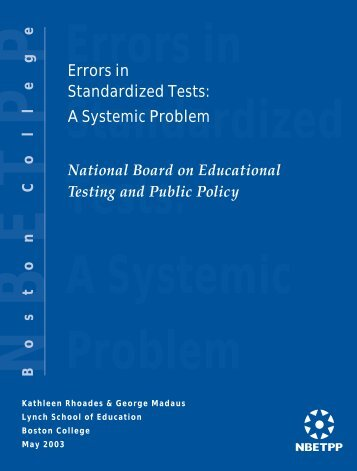 Errors in Standardized Tests: A Systemic Problem - Boston College