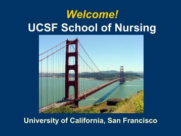 Welcome! UCSF School of Nursing