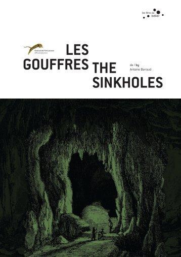 LES GOUFFRES THE SINKHOLES