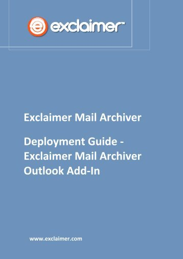 Deployment Guide - Exclaimer Mail Archiver Outlook Add-In