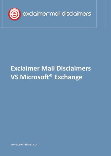 Exclaimer Mail Disclaimers VS Microsoft® Exchange