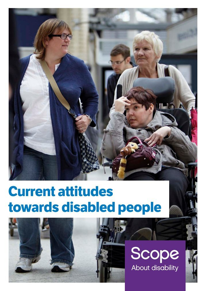 an examination of the attitude of society towards the disabled people The social model way of thinking needs to stop recognising the non-disabled as an enemy or immediate oppressor, but rather that as well as only society needing to change to allow inclusion of disabled people, there is also need to be a shift in the non-disabled doctors, teachers and supports in reaching this goal.