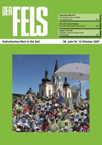 Katholisches Wort in die Zeit 38. Jahr Nr. 10 Oktober 2007 - Der Fels