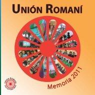 Para visualizar la Memoria de Actividades 2011 ... - Unión Romaní