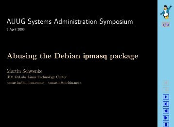 AUUG Systems Administration Symposium Abusing the Debian ipmasq package