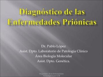 Enfermedades Priónicas - Instituto de Neurologí