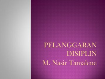 PELANGGARAN DISIPLIN M Nasir Tamalene