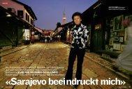 «Sarajevo beeindruckt mich»