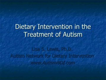 Dietary Intervention in the Treatment of Autism