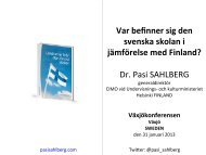 Var befinner sig den svenska skolan i jämförelse med Finland? Dr Pasi SAHLBERG