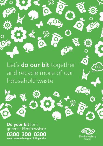 Let's do our bit together and recycle more of our household waste