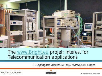 The www.Bright.eu projet Interest for Telecommunication applications