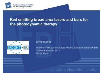 Red emitting broad area lasers and bars for the photodynamic therapy