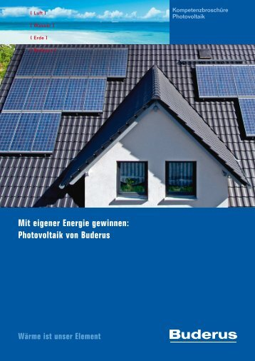 Mit eigener Energie gewinnen: Photovoltaik von Buderus