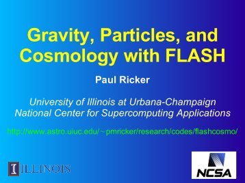 Gravity Particles and Cosmology with FLASH