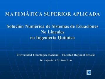 Sistemas de Ecuaciones No Lineales en Ingeniería Química