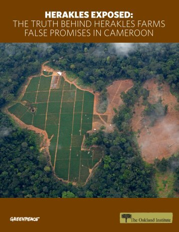 HERAKLES EXPOSED THE TRUTH BEHIND HERAKLES FARMS FALSE PROMISES IN CAMEROON