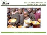 SAVEEastAfrica–Emergencyaid againsthungerinEastAfrica
