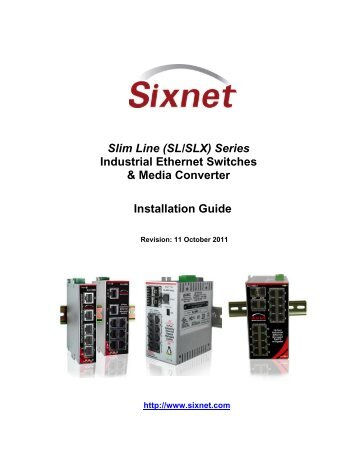 Industrial Ethernet Switch Manual - Sixnet