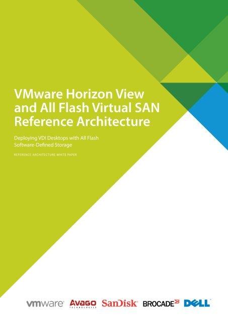 VMware Horizon View and All Flash Virtual SAN Reference