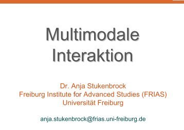 Dr. Anja Stukenbrock Freiburg Institute for Advanced Studies (FRIAS ...