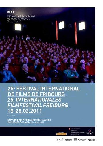 25e FESTIVAL INTERNATIONAL DE FILMS DE FRIBOURG 25 ...