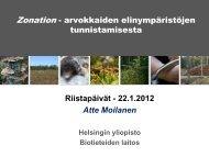 tunnistamisesta Riistapäivät - 22.1.2012 Atte Moilanen