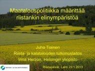 Maatalouspolitiikka määrittää riistankin elinympäristöä