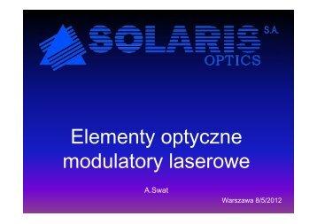 Elementy optyczne modulatory laserowe