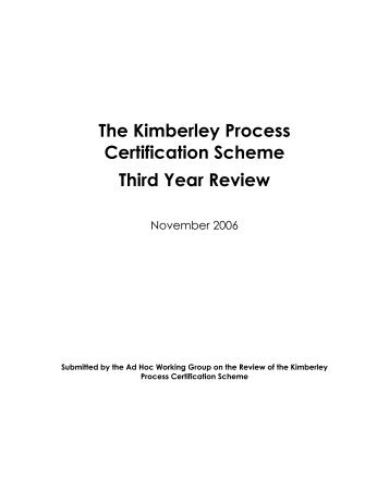 The Kimberley Process Certification Scheme Third Year Review