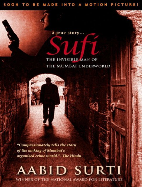 Sufi - The Invisible Man of The by Aabid Surti