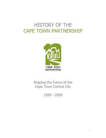HISTORY OF THE CAPE TOWN PARTNERSHIP