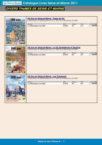 Catalogue Livres Seine-et-Marne 2011 DIVERS THèMES DE SEINE-ET-MARNE